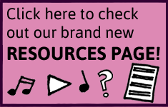 Click here to check out our brand new  RESOURCES PAGE!